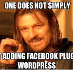 one does not simply add facebook plugins