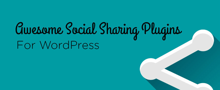 Top 8 Social Media WordPress Plugins for Social Sharing