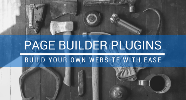 Use Page Builder Plugins To Change The Design Of A WordPress Site