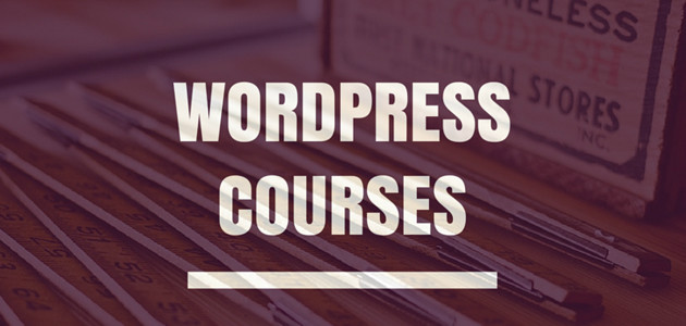 WordPress courses to hone your craft