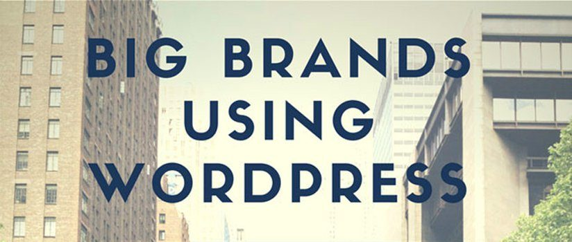 15 Popular Brands Using WordPress