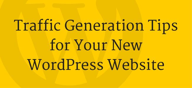 Drive Traffic to New WordPress Website