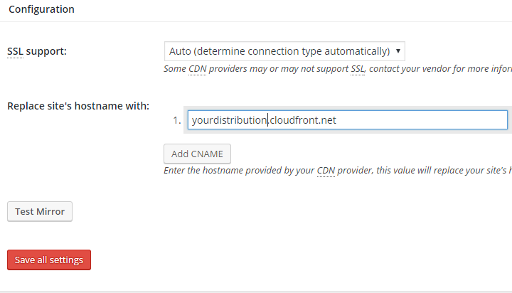 W3TC Settings - How To Set Up CloudFront With W3 Total Cache or WP Super Cache