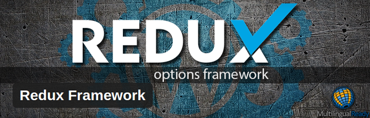 Redux - Theme Options Frameworks: WordPress Theme Development Made Easy