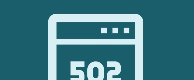 What Is 502 Bad Gateway Error & How To Fix It In WordPress